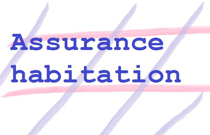 Mua bảo hiểm nhà (assurance habitation)